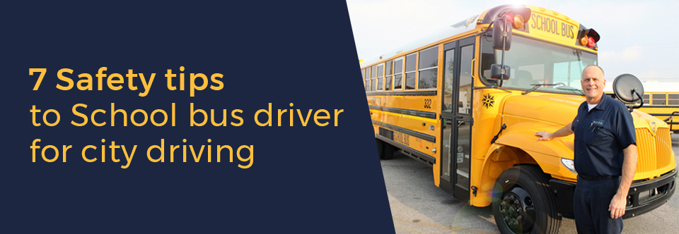safety tips for school bus driver